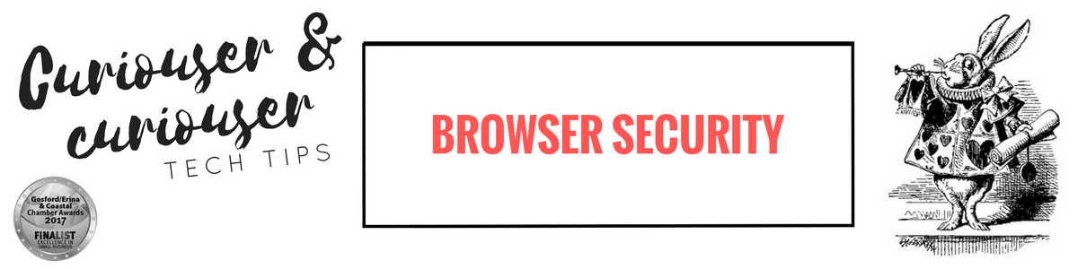 What exactly is a browser & did you know that you need to secure it?