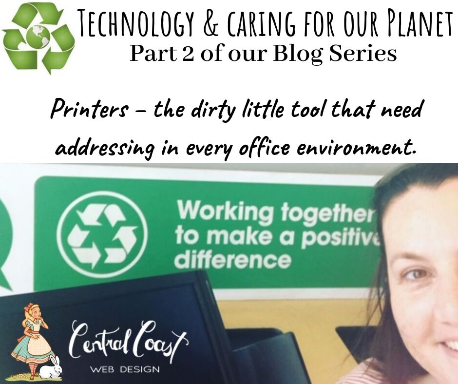 Part 2: Printers – the dirty little tool that needs addressing in every office environment.
